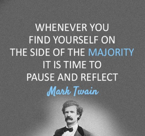 Mark Twain quotes, finding yourself on the side of the majority
