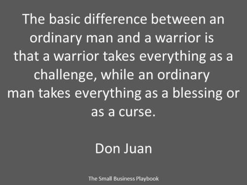 Don JUan quote-Carlos Castinada