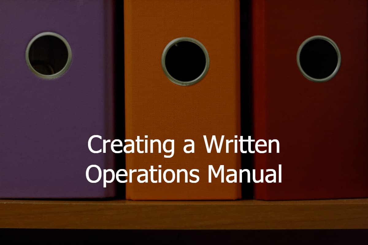 Creating a Written Operations Manual