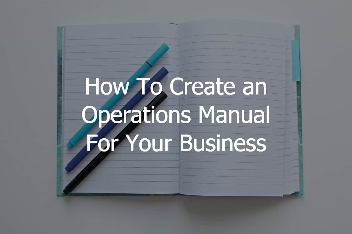 How to create an operations manual for your business for Operations manual template for small business