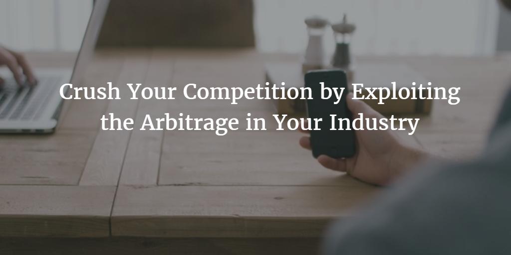 Marketing Arbitrage