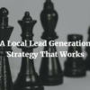 A Local Lead Generation Strategy That Works