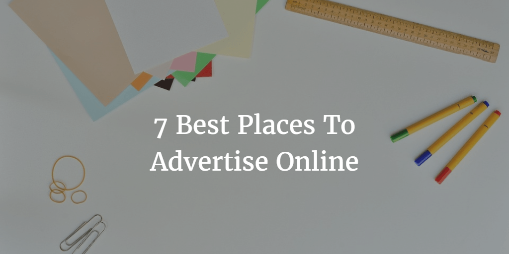 the 7 best places to advertise your business online 3bug media