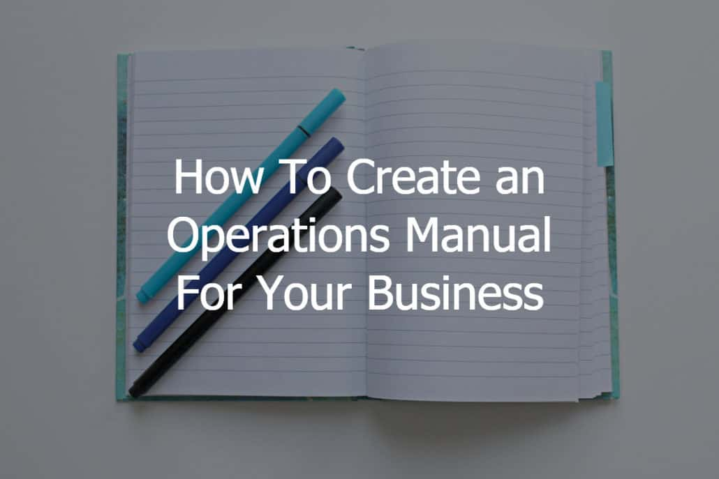 How to create an operations manual for your business 3bug media maxwellsz