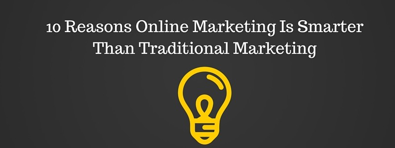 Online Marketing Outperforms Traditional Marketing