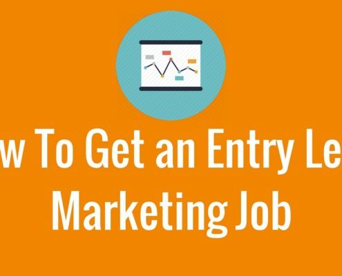 How To Get Entry Level Marketing Job